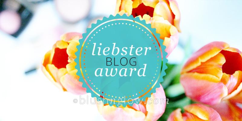LiebsterBlogAward ©blushnglow